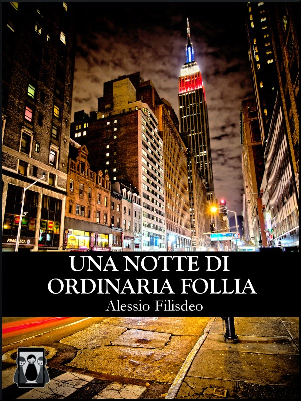 una-notte-di-ordinaria-follia